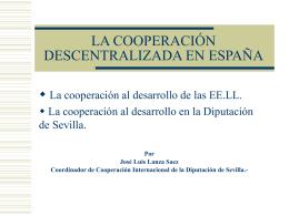 LA COOPERACIÓN DESCENTRALIZADA EN ESPAÑA