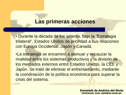 Las primeras acciones Economía de América del Norte