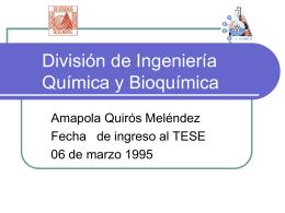 División de Ingeniería Química y Bioquímica