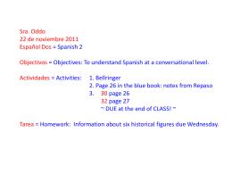 Ms. Oddo 5 Octubre 2011 Español Dos = Spanish 2 Objectivos