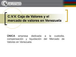 CVV Caja de Valores y el mercado de valores en Venezuela