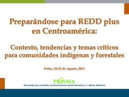 REDD plus en Centroamérica: Contexto, tendencias y