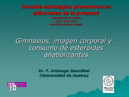 Gimnasios, imágen corporal y consumo de esteroides