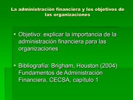2) Un balance de la administración financiera