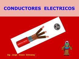 conductores eléctricos - Ing. Jorge Cosco Grimaney