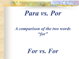 "Para vs. Por A comparison of the two words ""for"""