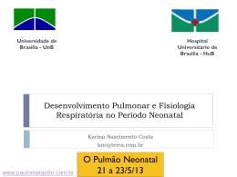 Desenvolvimento Pulmonar e Fisiologia Respiratória no Período