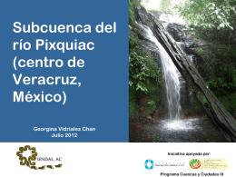 Gestión compartida de la cuenca del río Pixquiac