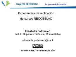 Elisabetta Poltronieri: Experiencias de replicación