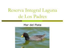 Reserva Integral Laguna de Los Padres.