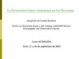 La Economía Latino-Americana en los Noventas