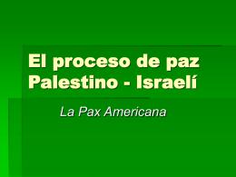 El proceso de paz Palestino