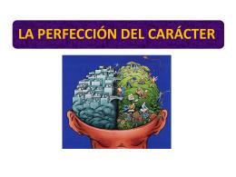 LA PERFECCIÓN DEL CARÁCTER