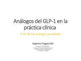 Análogos de la GLP-1 en la práctica clínica
