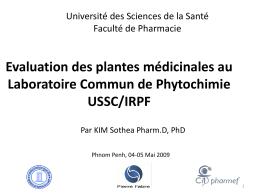 Evaluation des plantes médicinales cambodgiennes