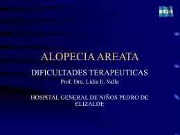 ALOPECIA AREATA - dra lidia valle