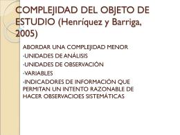 COMPLEJIDAD DEL OBJETO DE ESTUDIO (Henríquez y - ana-upn