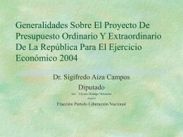 Generalidades sobre proyecto de presupuesto C.R.