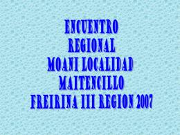 Encuentro Regioanl Moani Localidad de Maitencillo, Freirina