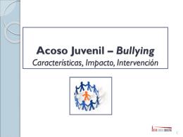 Acoso Juvenil – Bullying Características, Impacto, Intervención