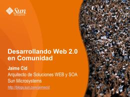 Desarrollando Web 2.0 en Comunidad
