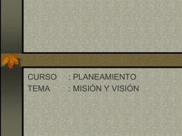 Vision y Mision del Planeamiento Estrategico