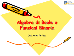 Algebra di Boole e funzioni binarie in power point