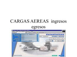 CARGAS AEREAS ingresos egresos