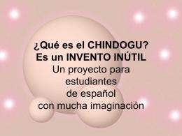 ¿Qué es el CHINDOGU?