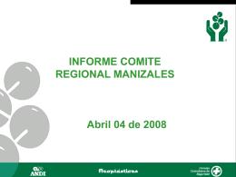 INFORME COMITÉ REGIONAL MANIZALES Reuniones IBC