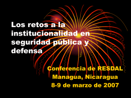 Los retos a la institucionalidad en seguridad pública y