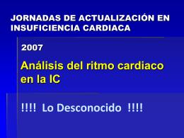 Análisis del ritmo cardiaco en la IC. Lo desconocido Dr. Amalio