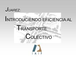 Introduciendo eficiencia al transporte colectivo