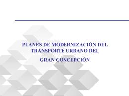 PLANES DE MODERNIZACIÓN DEL TRANSPORTE URBANO DEL