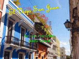 The old San Juan - FitzBrownBodleTeam