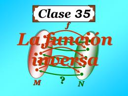 Clase 35: La Función Inversa