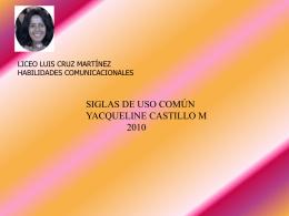 siglas_de_uso_comun - Liceo Luis Cruz Martínez