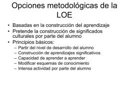 Opciones metodológicas de la LOE