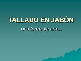 TALLADO EN JABÓN