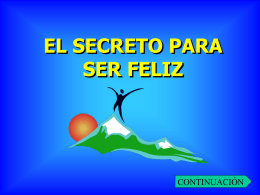 el secreto para ser feliz