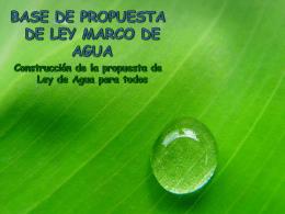 CONSTRUYENDO JUNTOS LA LEY DE AGUA PARA TODOS