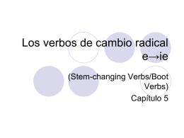 Los verbos de cambio radical e→ie