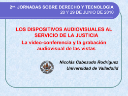 LOS DISPOSITIVOS AUDIOVISUALES AL SERVICIO DE LA