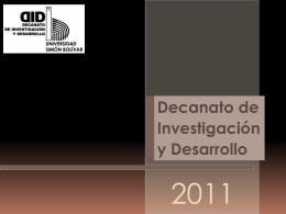 Diapositiva 1 - Decanato de Investigación y Desarrollo