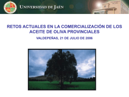 Retos actuales en la comercialización de los aceites de oliva