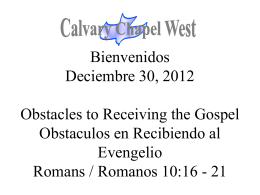 Romanos 10:16-17 - Calvary Chapel West