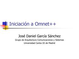 Iniciación a Omnet++ - Arcos - Universidad Carlos III de Madrid
