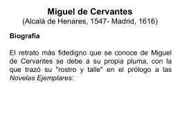 Miguel de Cervantes (Alcalá de Henares, 1547