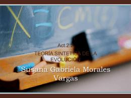 Act.2.2 TEORÍA SINTETICA DE LA EVOLUCIÓN Susana Gabriela