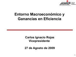 Entorno Macroeconómico y Ganancias en Eficiencia